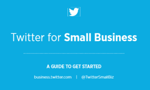 Twitter for Small Business Guide